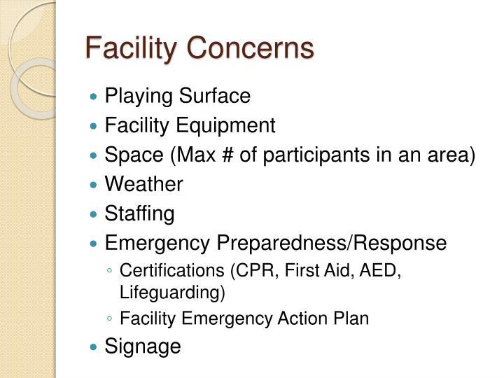 Facility Concerns