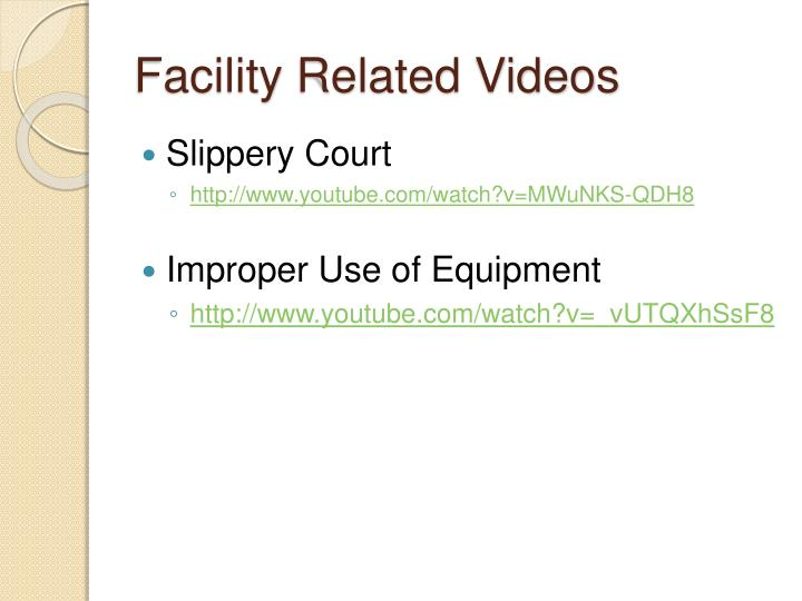 Facility Related Videos