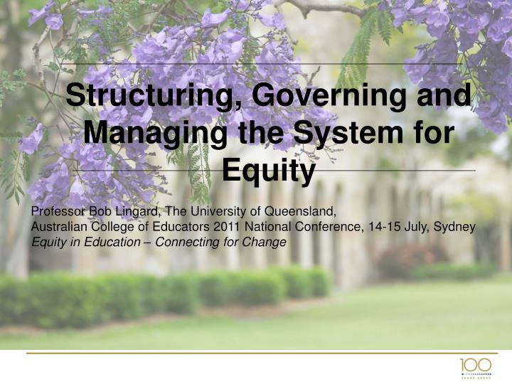 structuring governing and managing the system for equity n.