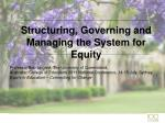 structuring governing and managing the system for equity