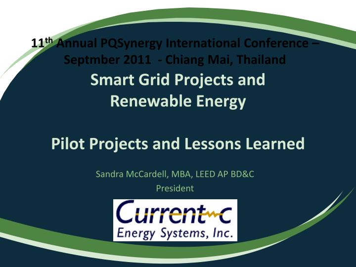 smart grid projects and renewable energy pilot projects and lessons learned n.