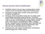 asumsi asumsi uses gratification