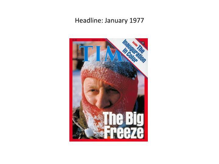 Headline: January 1977