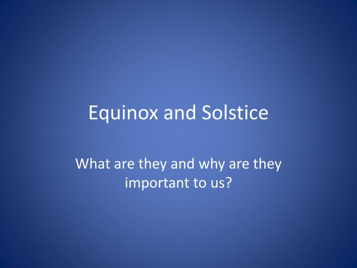 equinox and solstice n.