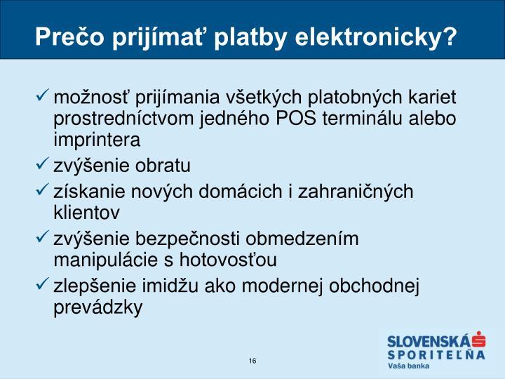 Prečo prijímať platby elektronicky?