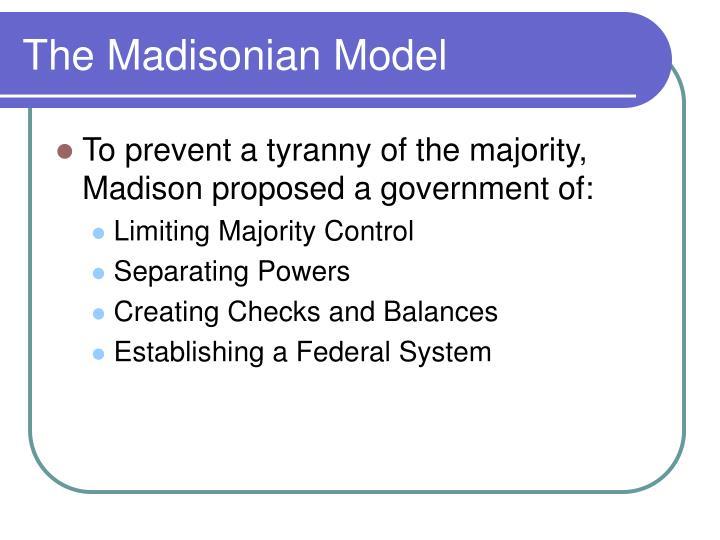 The madisonian model