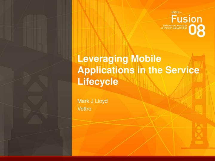 leveraging mobile applications in the service lifecycle n.
