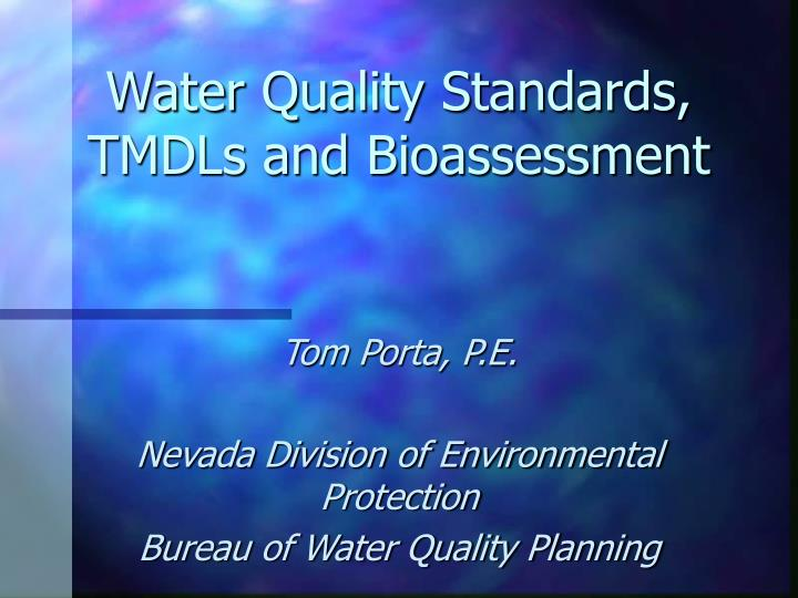 water quality standards tmdls and bioassessment
