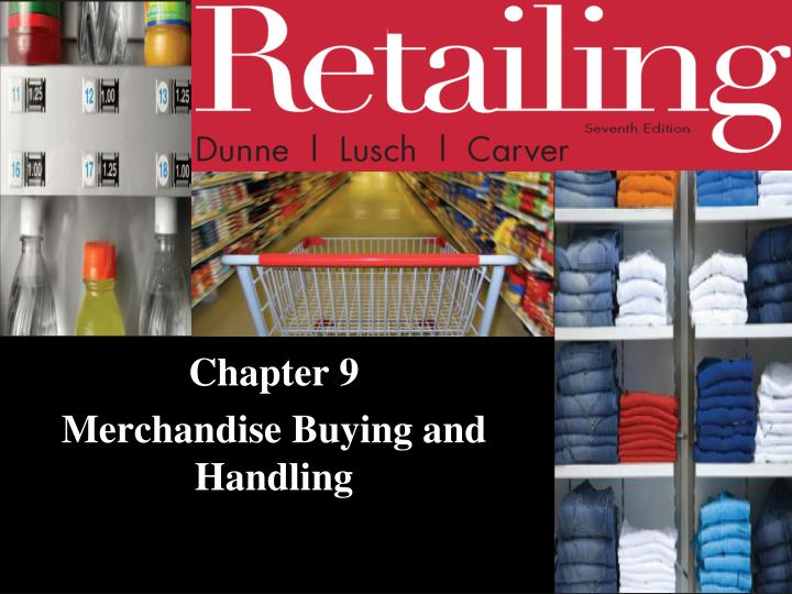 chapter 9 merchandise buying and handling n.