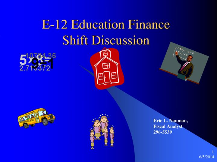 e 12 education finance shift discussion n.