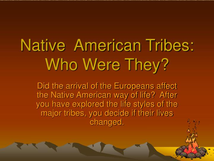 native american tribes who were they n.
