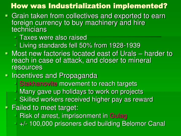 How was Industrialization implemented?