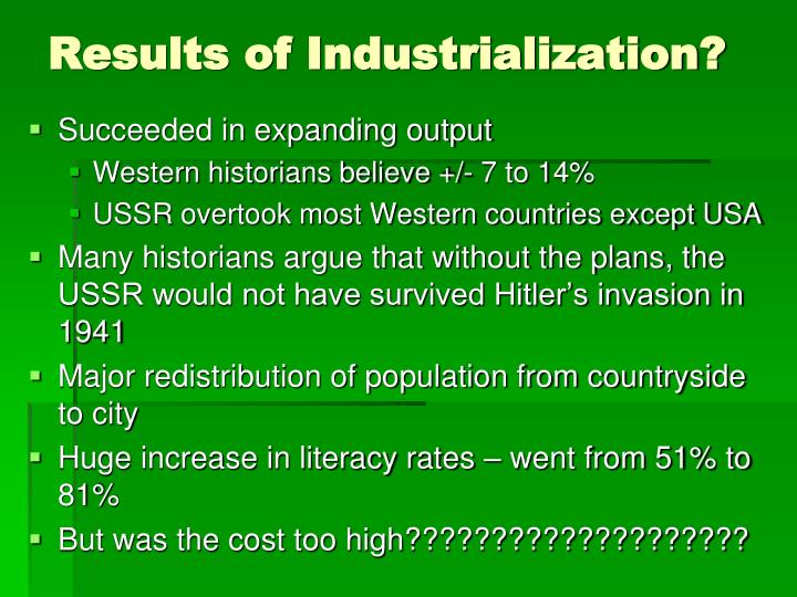 Results of Industrialization?