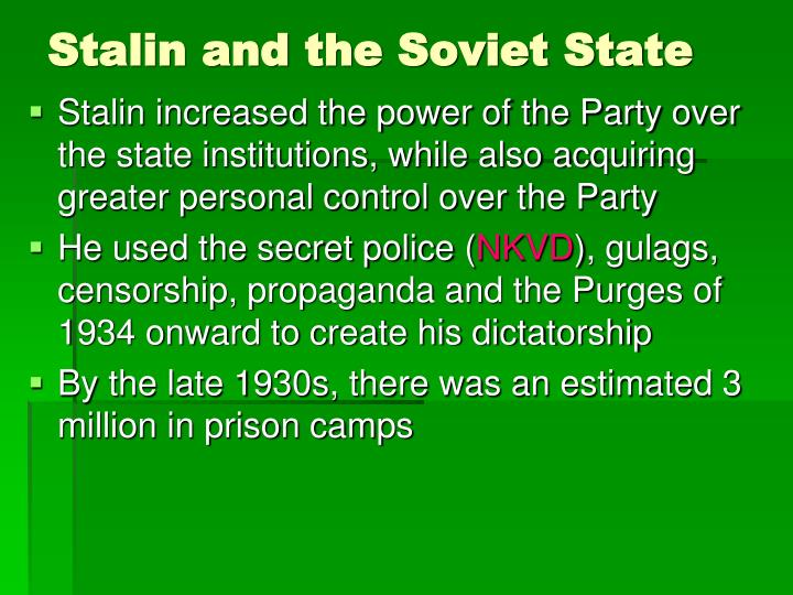 Stalin and the Soviet State
