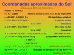 coordenadas aproximadas do sol precis o de 0 01 0 entre 1950 e 2050