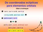 de coordenadas ecl pticas para elementos orbitais1