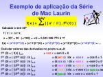 exemplo de aplica o da s rie de mac laurin