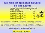exemplo de aplica o da s rie de mac laurin1