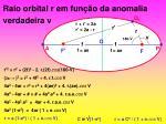 raio orbital r em fun o da anomalia verdadeira v