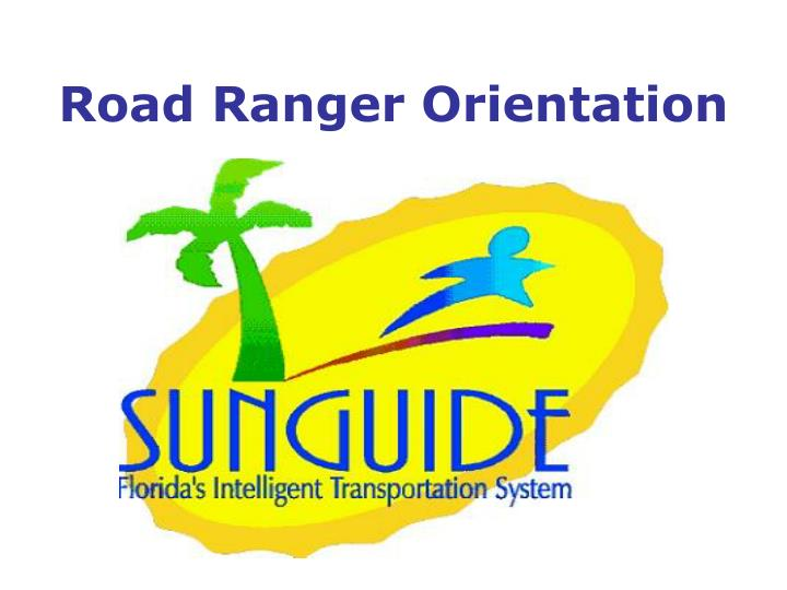 road ranger orientation n.