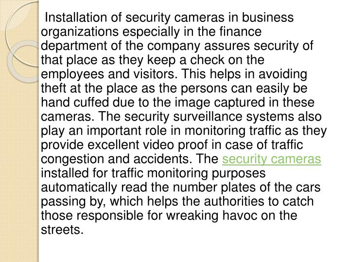 Installation of security cameras in business organizations especially in the finance department ...
