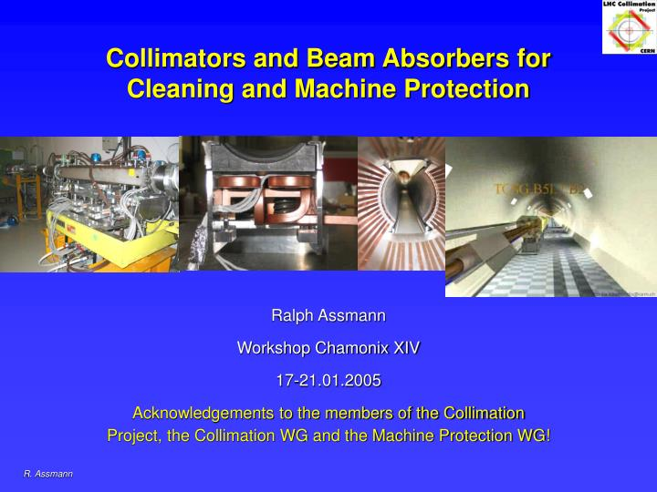 collimators and beam absorbers for cleaning and machine protection n.