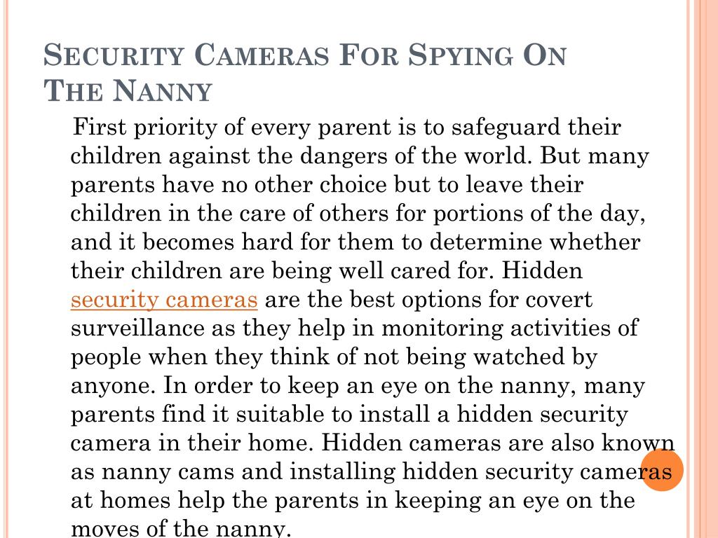 security cameras for spying on the nanny l.