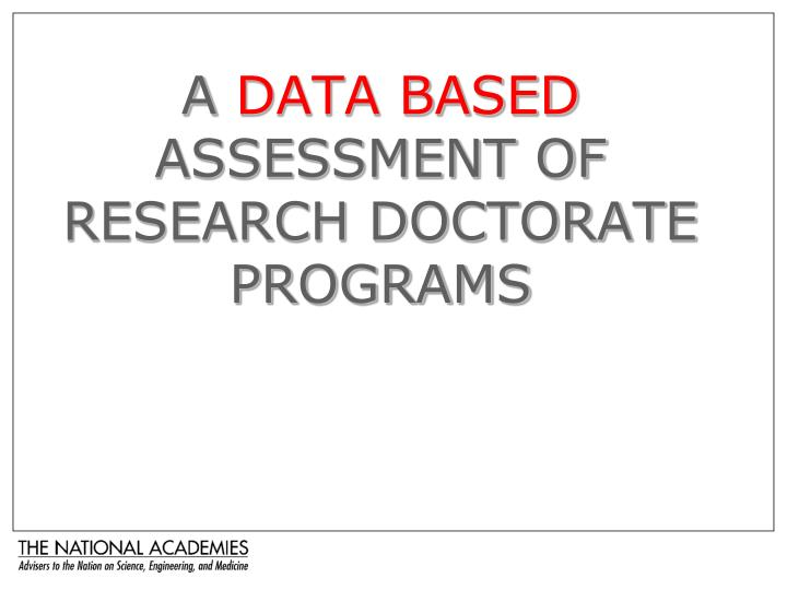 a data based assessment of research doctorate programs n.
