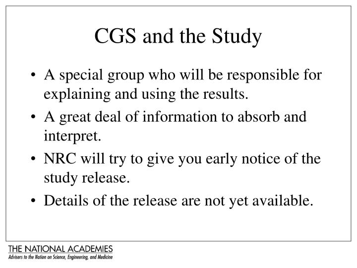 CGS and the Study