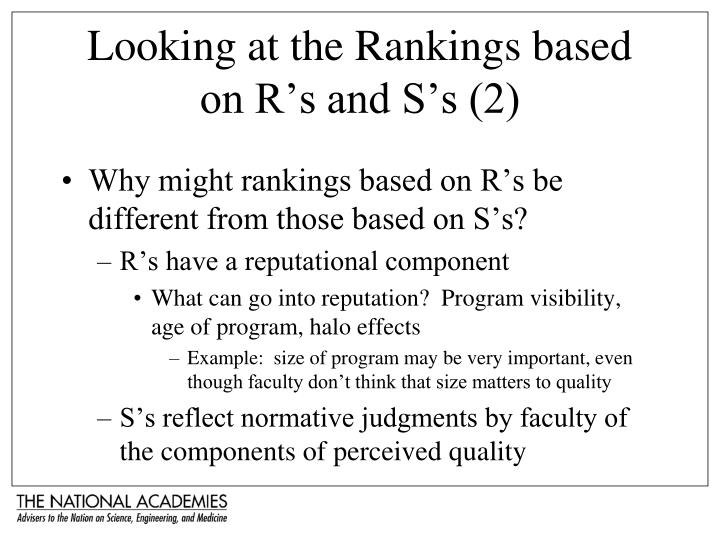 Looking at the Rankings based on R's and S's (2)