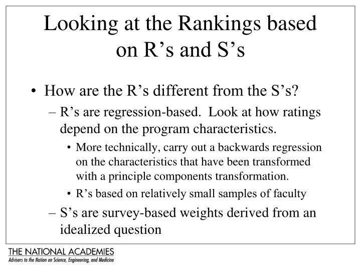 Looking at the Rankings based on R's and S's
