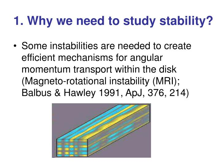 1. Why we need to study stability?