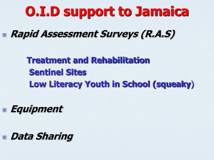 O.I.D support to Jamaica