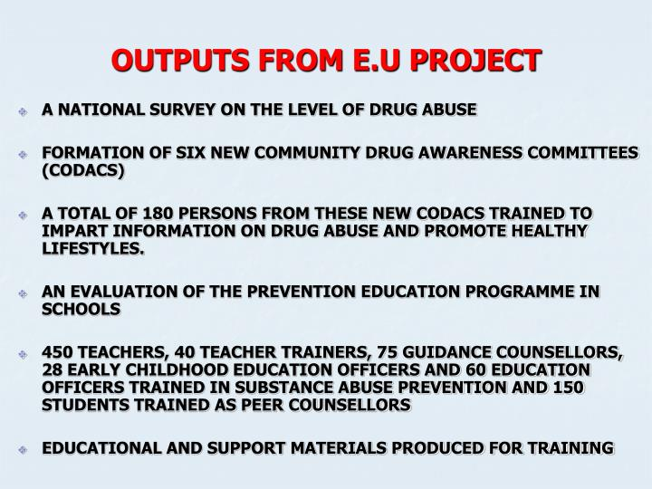 OUTPUTS FROM E.U PROJECT