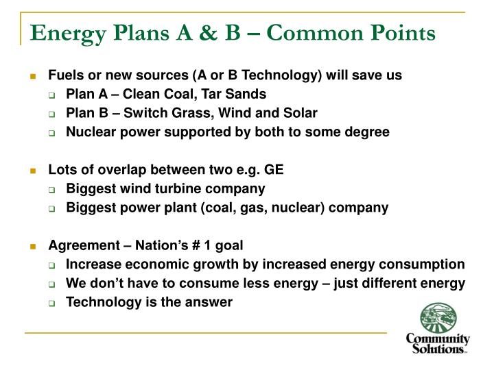 Energy Plans A & B – Common Points