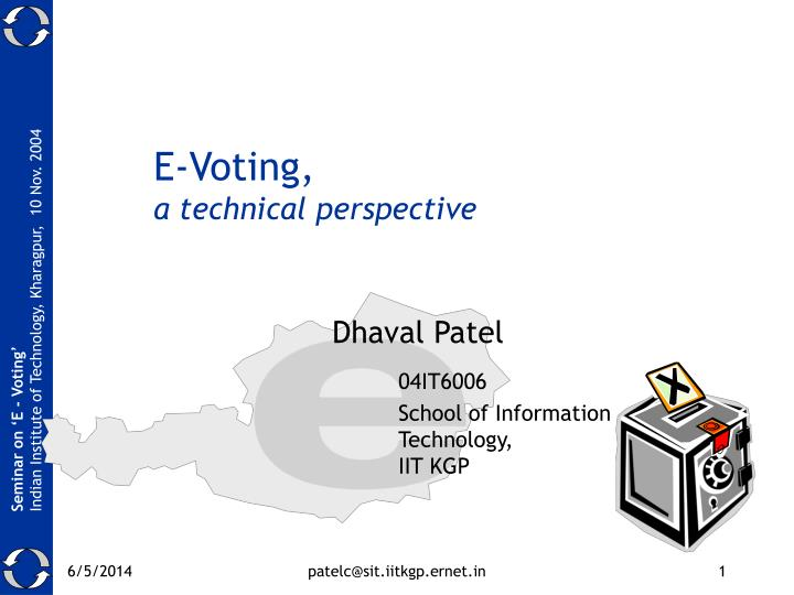 e voting a technical perspective n.