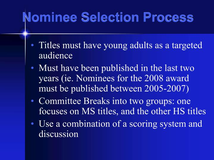Nominee Selection Process
