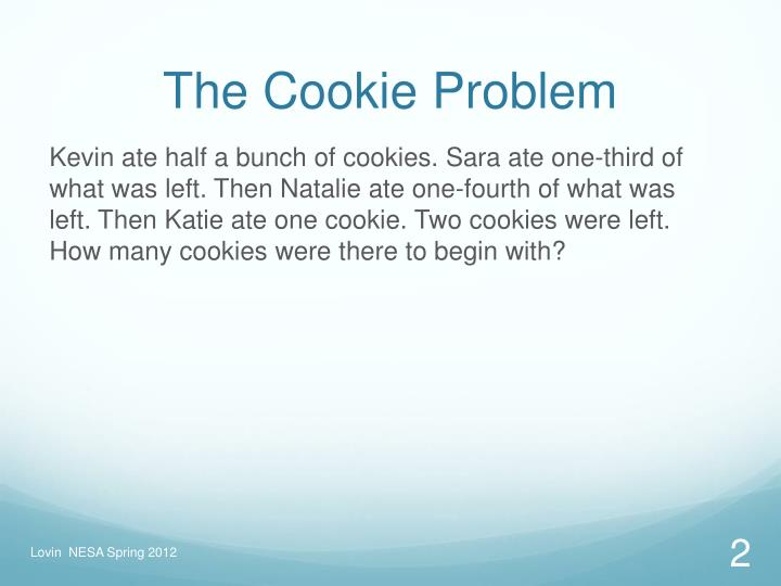 The cookie problem