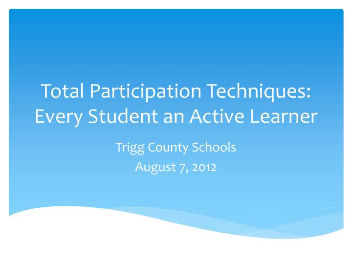 total participation techniques every student an active learner n.