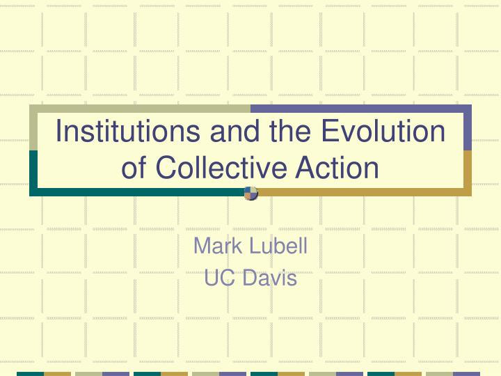 institutions and the evolution of collective action n.
