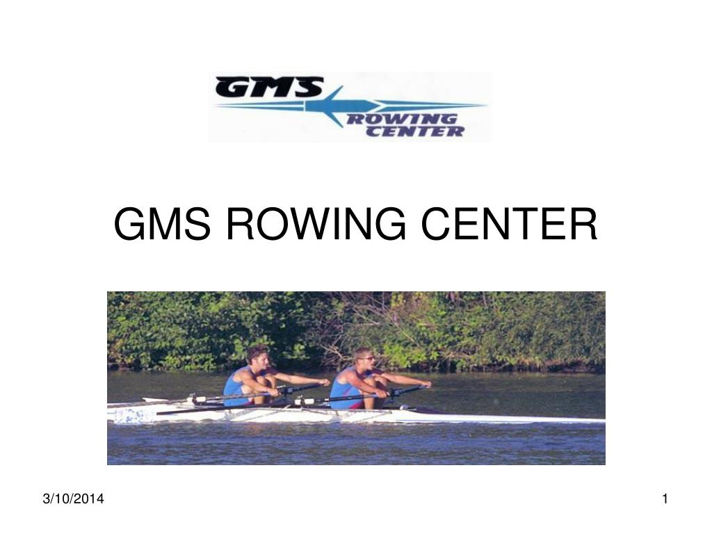 GMS ROWING CENTER