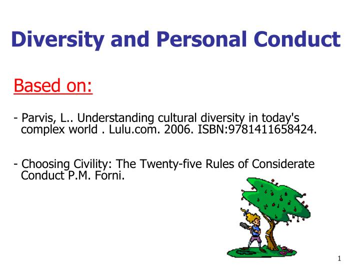 diversity and personal conduct n.