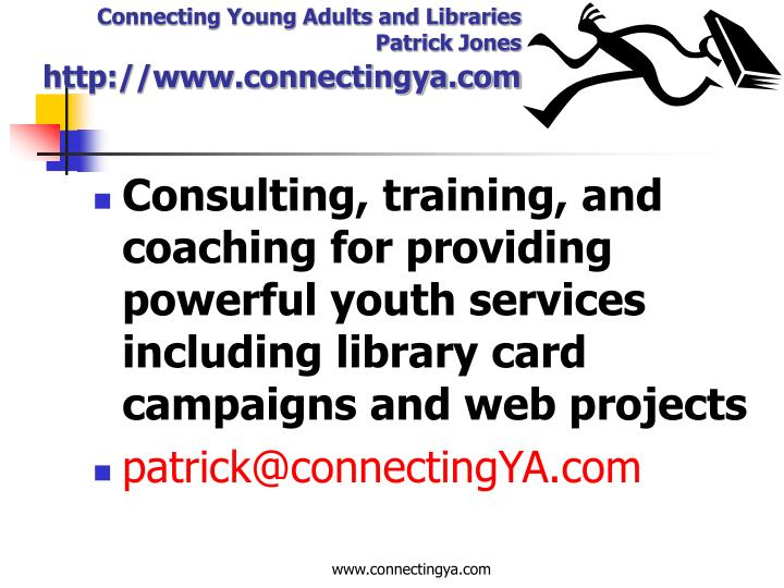 Consulting, training, and coaching for providing powerful youth services including library card campaigns and web projects