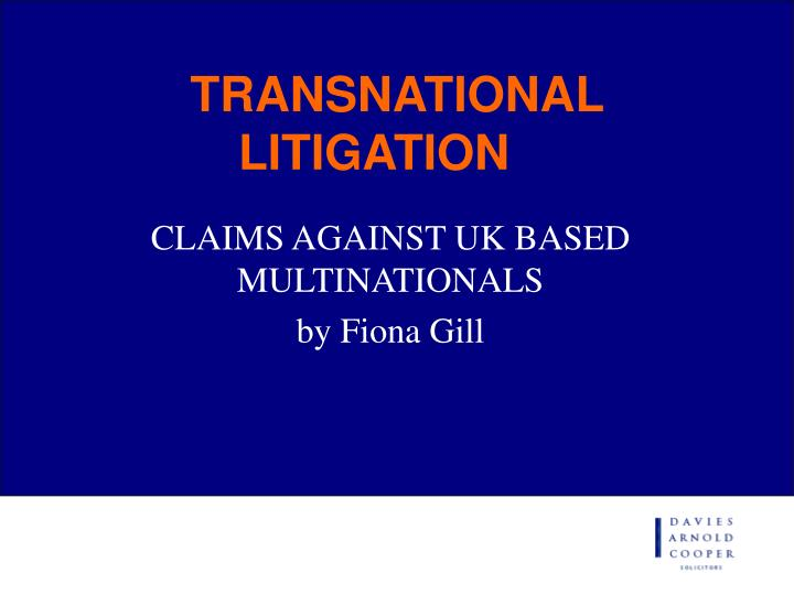 transnational litigation n.