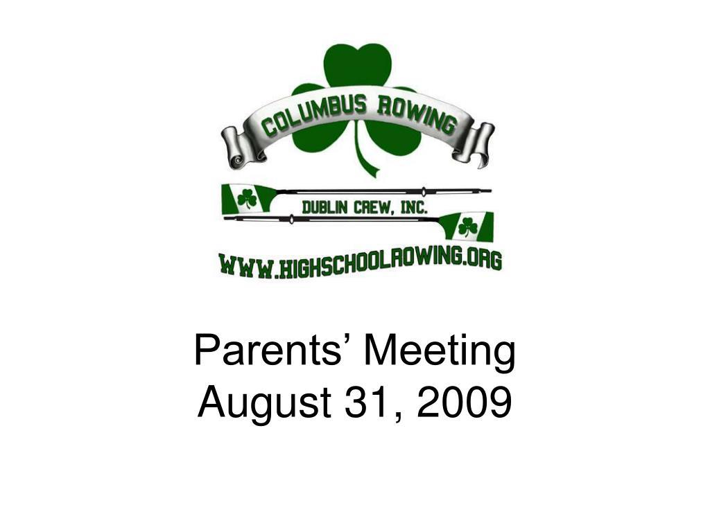 parents meeting august 31 2009