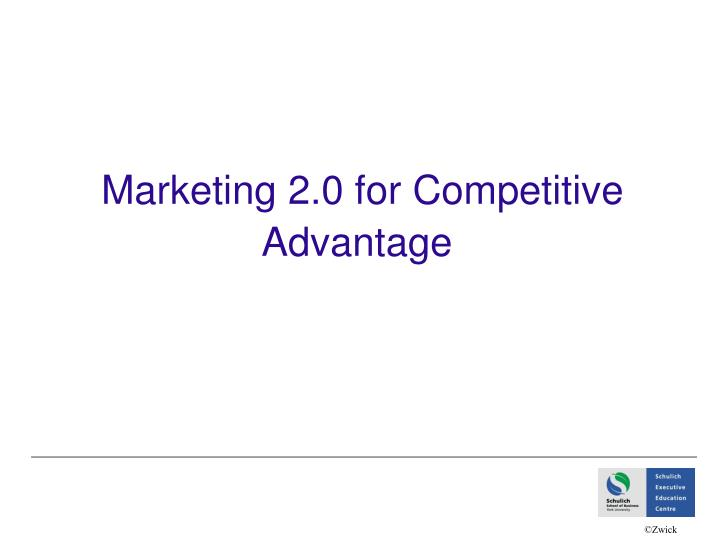 marketing 2 0 for competitive advantage n.