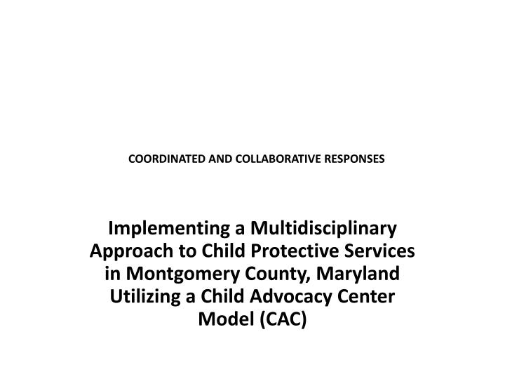 coordinated and collaborative responses n.
