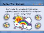 define your culture