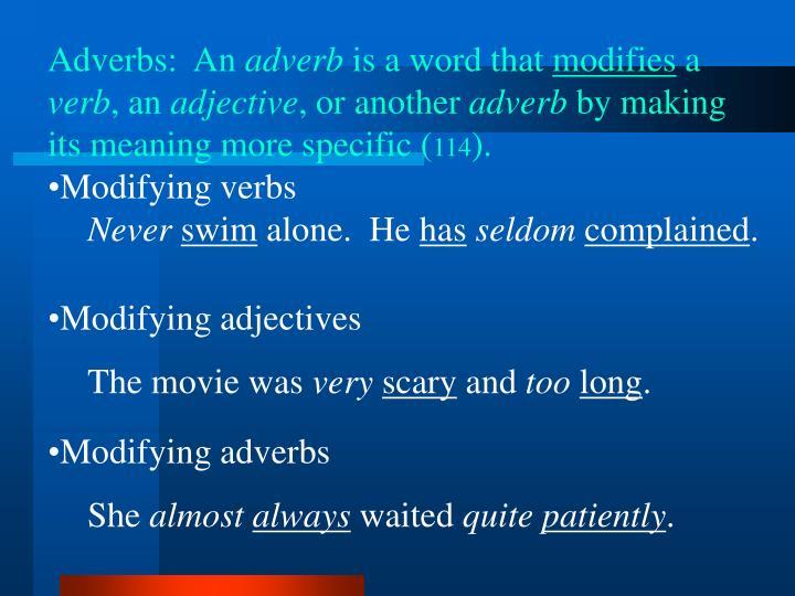 Adverbs:  An
