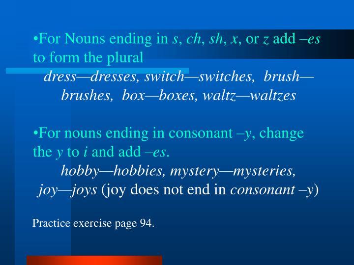 For Nouns ending in